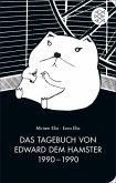 Das Tagebuch von Edward dem Hamster 1990 - 1990 (eBook, ePUB)