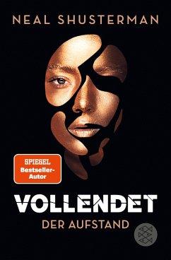 Der Aufstand / Vollendet Bd.2 (eBook, ePUB) - Shusterman, Neal