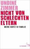 Nicht von schlechten Eltern - Meine Hartz-IV-Familie (eBook, ePUB)