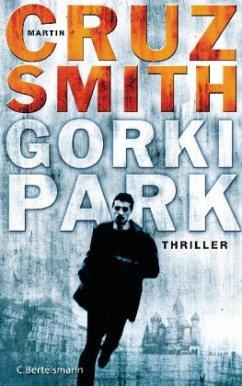 Gorki Park / Arkadi Renko Bd.1 - Smith, Martin Cruz