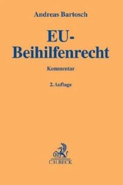 EU-Beihilfenrecht - Bartosch, Andreas