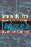 Science and Polity in France