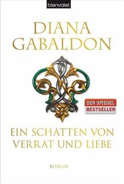 Ein Schatten von Verrat und Liebe / Highland Saga Bd.8 (Restexemplar) - Gabaldon, Diana