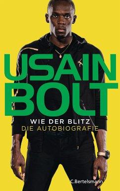 Wie der Blitz - Bolt, Usain