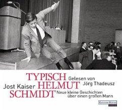 Typisch Helmut Schmidt, 1 Audio-CD - Kaiser, Jost