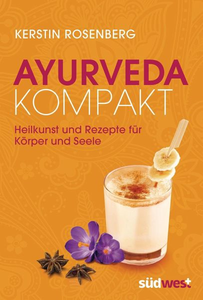 Ayurveda kompakt von Kerstin Rosenberg - Buch - bücher.de