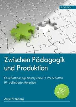 Zwischen Pädagogik und Produktion