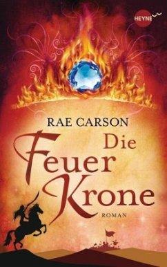 Die Feuerkrone - Carson, Rae