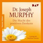 Die Macht des positiven Denkens (MP3-Download)
