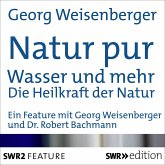 Natur pur: Wasser und mehr (MP3-Download)