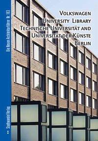Volkswagen University Library, Technische Universität and Universität der Künste Berlin