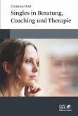 Singles in Beratung, Coaching und Therapie (eBook, ePUB)