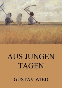 Aus jungen Tagen (eBook, ePUB) - Wied, Gustav