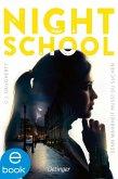Denn Wahrheit musst du suchen / Night School Bd.3 (eBook, ePUB)
