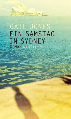 Ein Samstag in Sydney (eBook, PDF) - Gail Jones