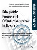 Erfolgreiche Presse- und Öffentlichkeitsarbeit in Bayern