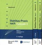 Stahlbau-Praxis nach Eurocode 3 Band 1, 2 und 3