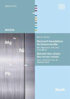 Werkstoff-Datenblätter - Nichteisenmetalle - Hesse, Werner