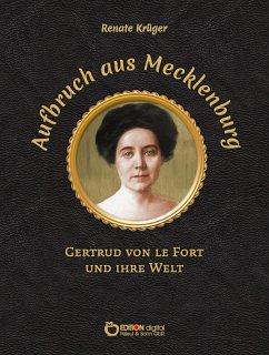 Aufbruch aus Mecklenburg (eBook, PDF) - Krüger, Renate