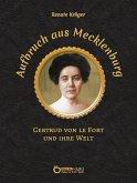 Aufbruch aus Mecklenburg (eBook, ePUB)