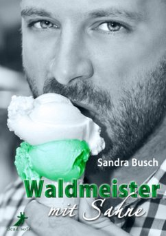 Waldmeister mit Sahne - Busch, Sandra