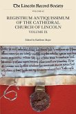 The Registrum Antiquissimum of the Cathedral Church of Lincoln, Volume IX
