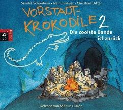 Die coolste Bande ist zurück / Vorstadtkrokodile Bd.2 (2 Audio-CDs)