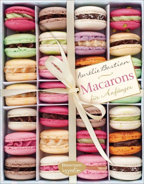 macarons von aur lie bastian buch b. Black Bedroom Furniture Sets. Home Design Ideas
