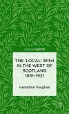 The 'local' Irish in the West of Scotland 1851-1921
