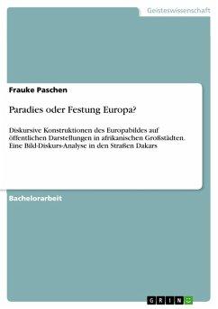 Paradies oder Festung Europa? (eBook, PDF)