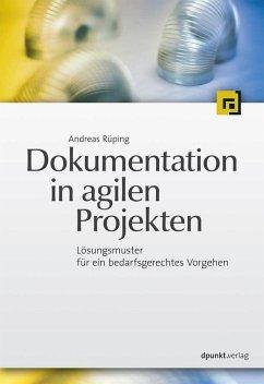 Dokumentation in agilen Projekten (eBook, ePUB) - Rüping, Andreas