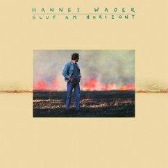Glut Am Horizont - Hannes Wader