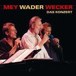 Mey Wader Wecker-Das Konzert - Mey,Reinhard/Wader,Hannes/Wecker,Konstantin