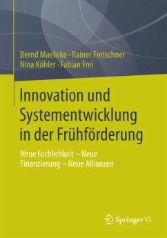 Innovation und Systementwicklung in der Frühför...