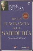 De la Ignorancia a la Sabiduria: El Camino de Shimriti = From Ignorance to Wisdom