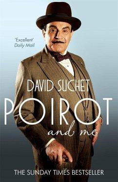 Poirot and Me - Suchet, David