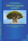 Effektiver coachen mit ACT (eBook, ePUB)