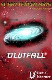 Schattengalaxis - Blutfall (eBook, ePUB)