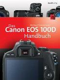 Das Canon EOS 100D Handbuch (eBook, PDF)