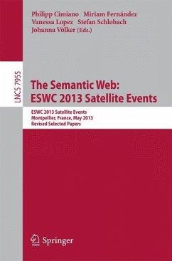The Semantic Web: ESWC 2013 Satellite Events