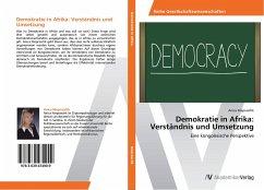 Demokratie in Afrika: Verständnis und Umsetzung
