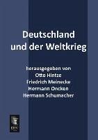 Deutschland und der Weltkrieg