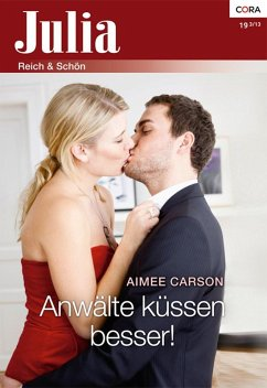 Anwälte küssen besser! (eBook, ePUB) - Carson, Aimee