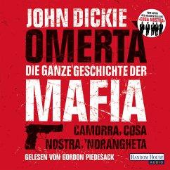 Omertà. Die ganze Geschichte der Mafia (MP3-Download) - Dickie, John