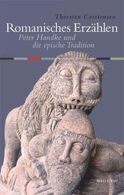 Romanisches Erzählen (eBook, PDF) - Carstensen, Thorsten