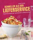 Schneller als der Lieferservice! (eBook, PDF)
