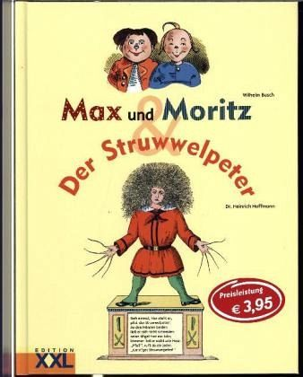 max und moritz der struwwelpeter von wilhelm busch heinrich hoffmann buch. Black Bedroom Furniture Sets. Home Design Ideas