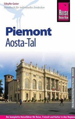 Reise Know-How Reiseführer Piemont und Aosta-Tal - Geier, Sibylle