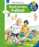 Rund um den Fußball / Wieso? Weshalb? Warum? Bd.35