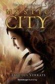 Tage des Verrats / Mystic City Bd.2